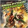 Mega Python vs. Gatoroid : Kinoposter