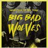 Big Bad Wolves : Kinoposter