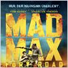 Mad Max: Fury Road : Kinoposter