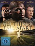 All Things Fall Apart - Wenn alles zerfällt...