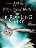 Magic Beyond Words - Die zauberhafte Geschichte der J.K Rowling