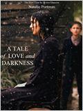 Eine Geschichte von Liebe und Finsternis