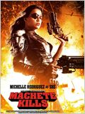 Machete 2: Machete Kills