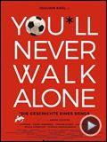 Bilder : You'll Never Walk Alone Trailer DF