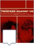 Bilder : Trespass Against Us