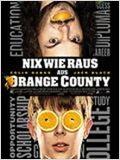 Nix wie raus aus Orange County