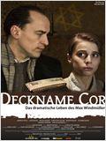 Deckname Cor - Das dramatische Leben des Max Windmüller