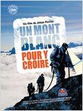 Un Mont Blanc pour y croire