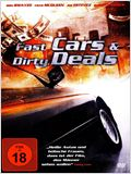 Fast Cars & Dirty Deals