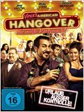 Vince's American Hangover - Die wilde Partynacht