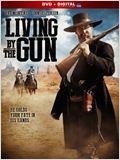 Livin' by the Gun