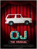 OJ: The Musical