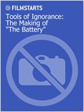 "Tools of Ignorance: The Making of ""The Battery"""
