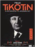 Tikotin: A Life Devoted to Japanese Art