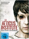 The Atticus Institute - Teuflische Experimente