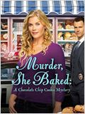 Murder, She Baked: A Chocolate Chip Cookie Murder Mystery