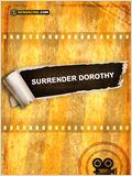 Surrender Dorothy