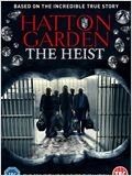 Hatton Garden - The Heist