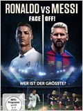 Ronaldo vs Messi - Face Off!