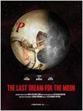 Der letzte Traum für den Mond