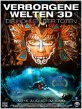 Verborgene Welten 3D - Die Höhlen der Toten