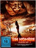 Sin Nombre - Life Without Hope