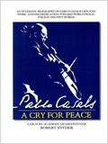 Pablo Casals: A Cry for Peace
