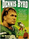 Rise and Walk : The Dennis Byrd Story (TV)