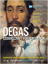 Degas: Leidenschaft für Perfektion