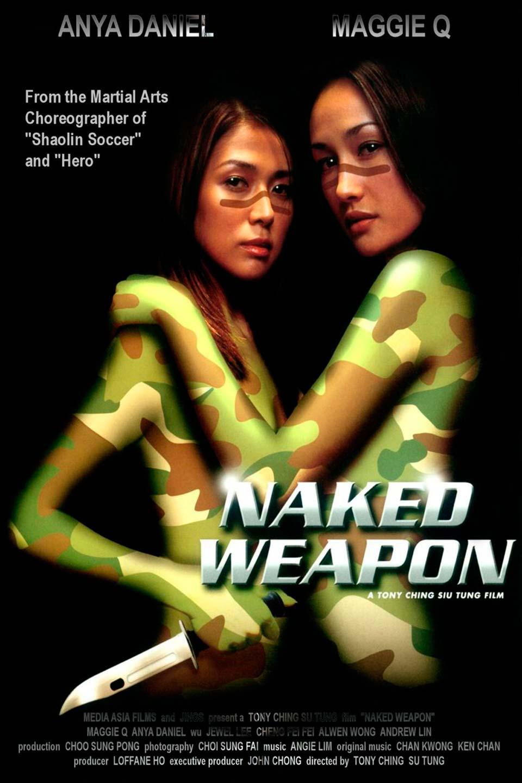 Naked Weapon - Maggie Q, Anya Wu, Daniel Wu, Jewel Lee
