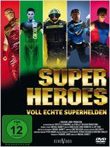 Superheroes - Voll echte Superhelden